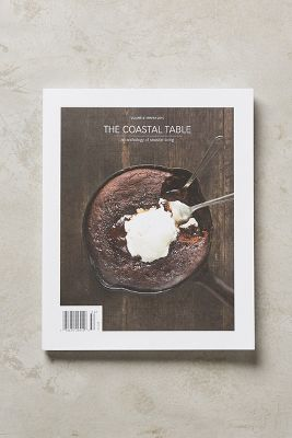 The Coastal Table: Winter Issue