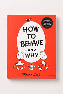 How To Behave And Why