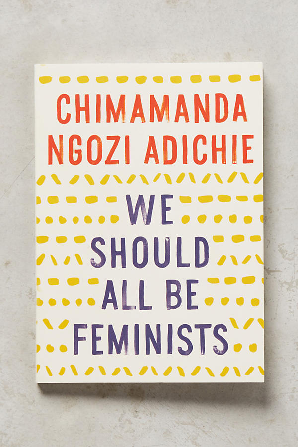 Slide View: 1: We Should All Be Feminists