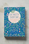 Thumbnail View 1: Eat Pretty Every Day