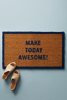 Slide View: 1: Make Today Awesome Doormat