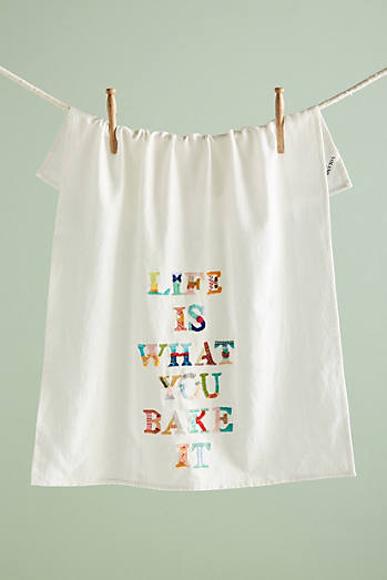 Life Is What You Bake It Dish Towel