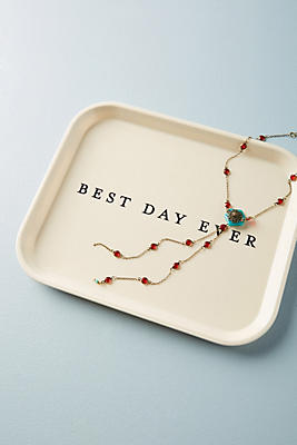 Slide View: 1: Best Day Ever Decorative Tray