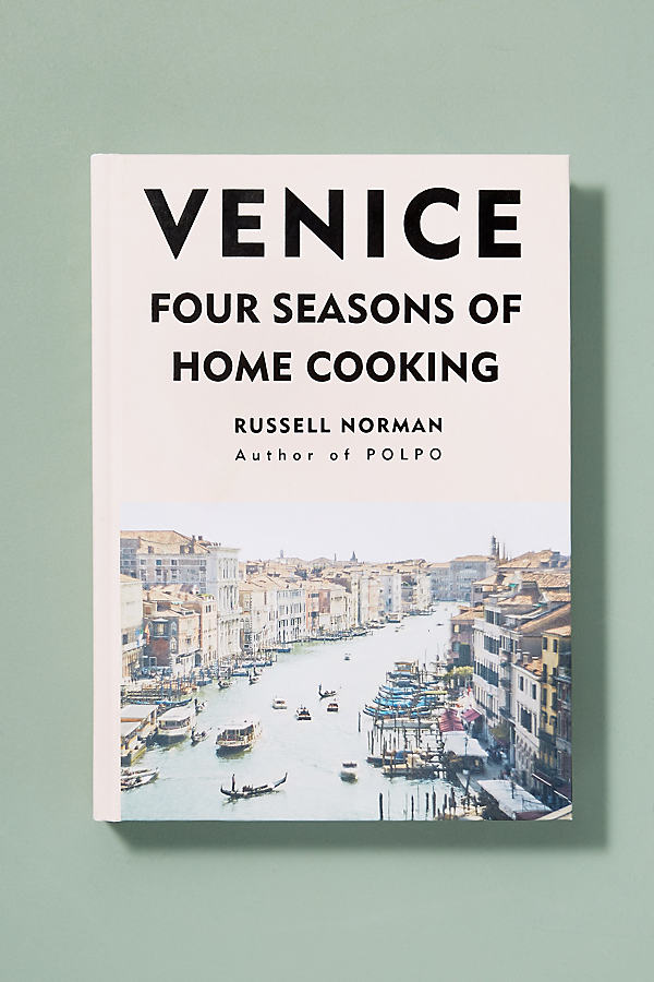 Venice: Four Seasons of Home Cooking - Gemischt