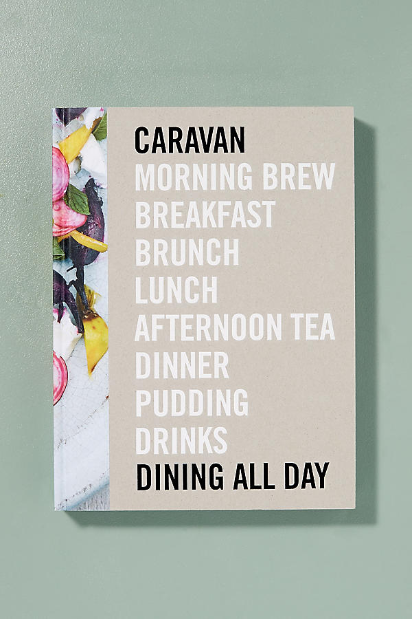 Slide View: 1: Livre « Caravan Dining All Day »