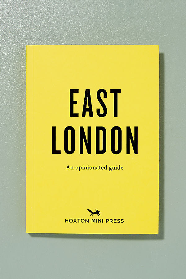East London: An Opinionated Guide - Yellow