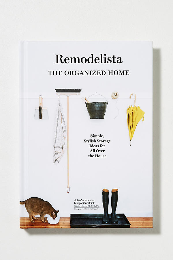 Slide View: 1: Remodelista: The Organized Home