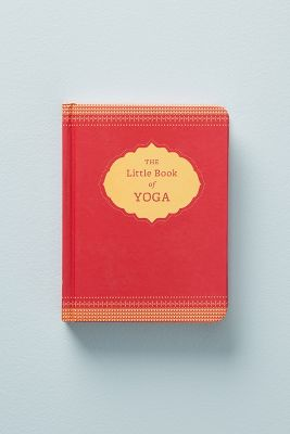 The Little Book Of Yoga by Anthropologie