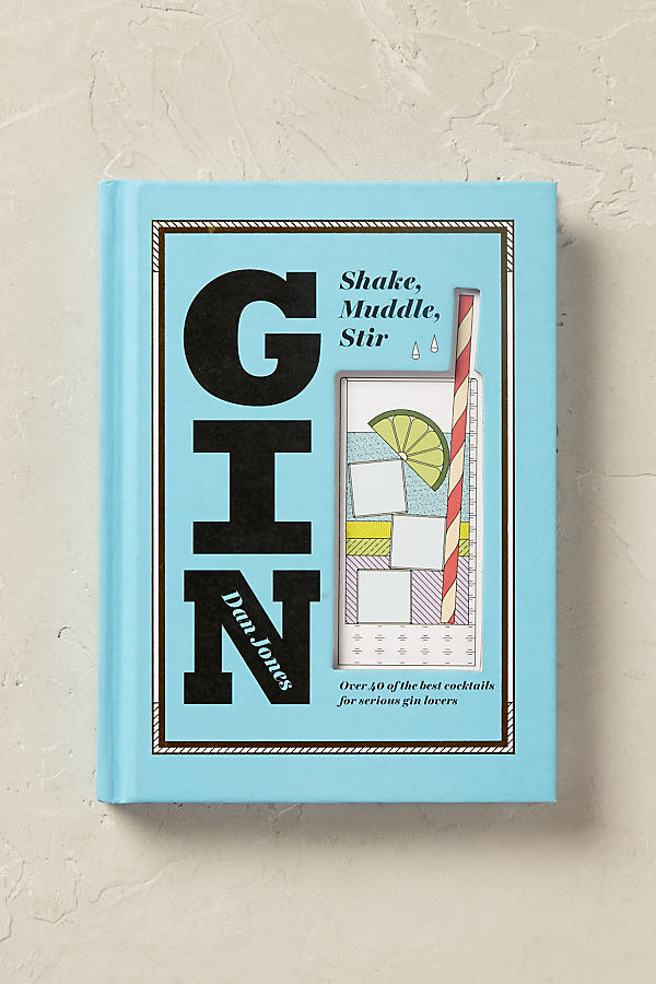Gin: Shake, Muddle, Stir - Multi