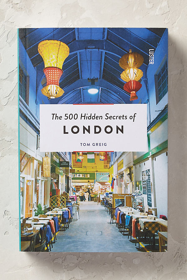 500 Hidden Secrets of London (Verborgene Schätz...