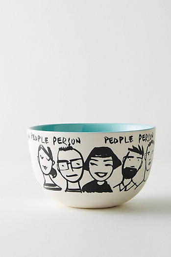 My Kind Of Person Bowl